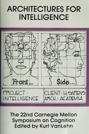 Architectures for intelligence by Carnegie Symposium on Cognition (22nd 1988 Carnegie-Mellon University)