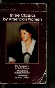 Cover of: Three classics by American women by Kate Chopin