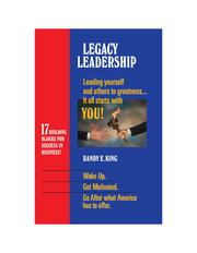 Cover of: Legacy Leadership. Leading yourself and others to Greatness by