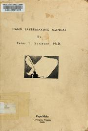 Cover of: Hand papermaking manual by Peter T. Sarjeant