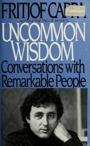 Uncommon wisdom by Fritjof Capra