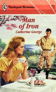 Cover of: Man Of Iron by Catherine George
