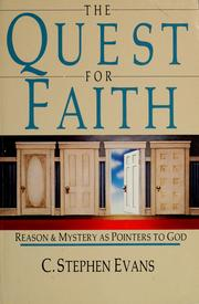 Cover of: The quest for faith by C. Stephen Evans