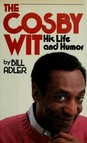 The Cosby wit by Adler, Bill