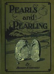 Pearls and Pearling by Herbert H. Vertrees