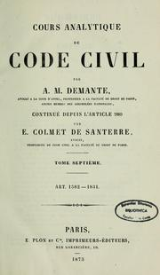 Cover of: Cours analytique de Code civil by Antoine Marie Demante