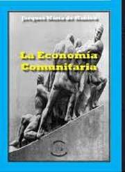 Cover of: La economía comunitaria by Jacques de Mahieu
