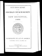 Fifty-third report of the Diocesan Church Society of New Brunswick, 1888 by Diocesan Church Society of New Brunswick