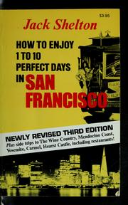 How to enjoy 1 to 10 perfect days in San Francisco PDF