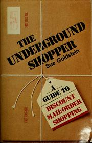 The underground shopper by Sue Goldstein