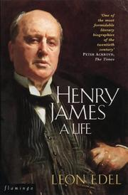 Henry James by Leon Edel