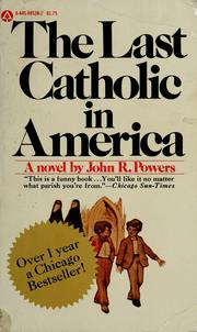 Last Catholic in America by John R. Powers