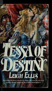 Cover of: Tessa of Destiny | Leigh Ellis
