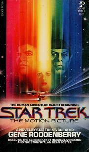Star trek-the motion picture by Gene Roddenberry