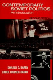 Contemporary Soviet politics by Donald D. Barry