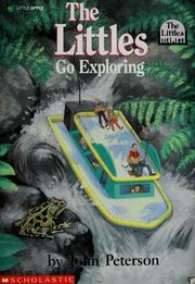 Cover of: The Littles go exploring by John Lawrence Peterson