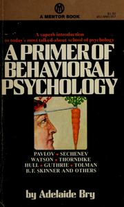 A primer of behavioral psychology by Adelaide Bry