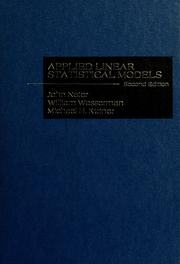 Applied linear statistical models by John Neter