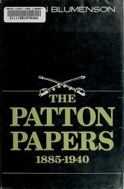 The Patton papers by Blumenson, Martin.