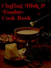 Chafing dish & fondue cook book PDF