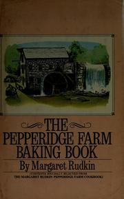 The Pepperidge Farm baking book by Margaret Rudkin