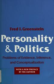 Personality and politics by Fred I. Greenstein