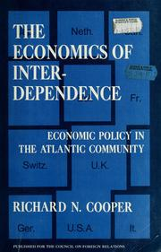 The economics of interdependence by Richard N. Cooper