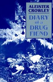 The diary of a drug fiend by Aleister Crowley
