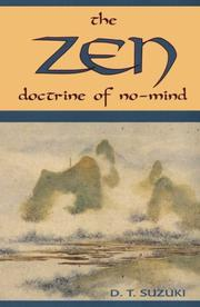 The Zen doctrine of no-mind by Daisetsu Teitaro Suzuki