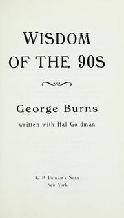 Wisdom of the 90s by Burns, George