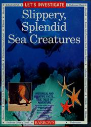 Cover of: Let's investigate slippery, splendid sea creatures by Madelyn Carlisle