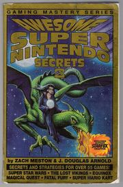 Awesome Super Nintendo Secrets 2 by Zach Meston, J. Douglas Arnold