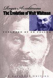 The evolution of Walt Whitman by Roger Asselineau