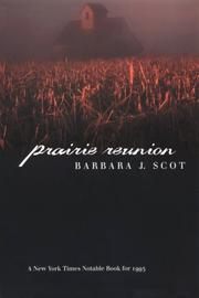 Prairie reunion by Barbara J. Scot