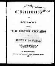 Constitution and by-laws of the Fruit Growers&#39; Association of Upper Canada by Fruit Growers&#39; Association of Upper Canada