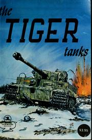 The tiger tanks by Nowarra, Heinz J.