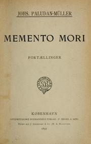 Cover of: Memento mori by Johannes Nathanael Paludan-Mller