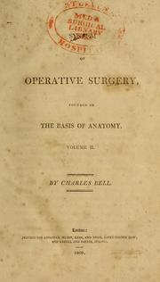 Cover of: A system of operative surgery by Bell, Charles Sir