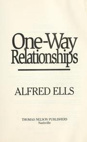 One-way relationships by Alfred Ells