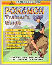 Pokémon Trainer's Guide by Mark MacDonald, Brian Brokaw, J. Douglas Arnold
