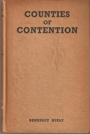Counties of Contention by Kiely, Benedict.
