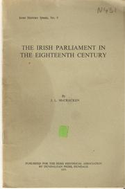 The Irish Parliament in the Eighteenth Century by J. L. McCracken