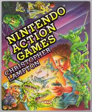 Nintendo Action Games by Christopher Lampton