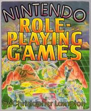 Nintendo Role-Playing Games by Christopher Lampton