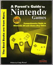 A Parent's Guide to Nintendo Games by Craig Wessel