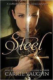 Cover of: Steel by Carrie Vaughn