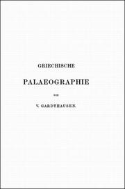 Griechische Palaeographie by Viktor Emil Gardthausen