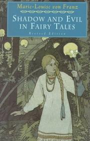 Shadow and evil in fairy tales by Marie-Luise von Franz