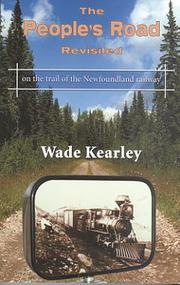 The people's road revisited by Wade Kearley