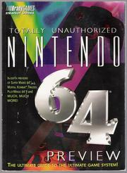 Totally Unauthorized Nintendo 64 Preview Guide by Christine Cain, Douglass Perry, Jason R. Rich